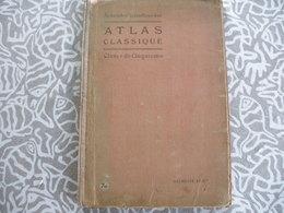 ATLAS GEOGRAPHIE SCHRADER ET GALLOUEDEC ATLAS CLASSIQUE 1920 - Books, Magazines, Comics