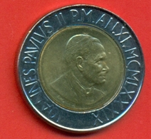 Vatican - 1989 - KM218 - Pièce De 500 Lires Jean Paul II - 11 De Règne Verso : Vigne - - Vatican
