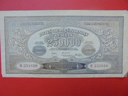 POLOGNE 250.000 MAREK 1923  CIRCULER (B.1) - Poland
