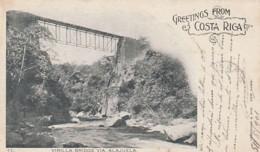 *** COSTA RICA ***  -  VIRILLA Bridge Via Alajuela Timbre Décollé - TTB - Costa Rica