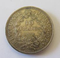 France - Monnaie 10 Francs Hercule 1971 En Argent - SUP - Achat Immédiat - Légèrement Patinée - France