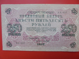 RUSSIE 250 ROUBLES 1917 BELLE QUALITE CIRCULER (B.1) - Russie