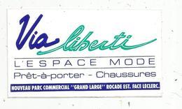 Autocollant ,  POITIERS , Nouveauparc Commercial GRAND LARGE ,  Espace Mode ,VIA LIBERTI - Adesivi