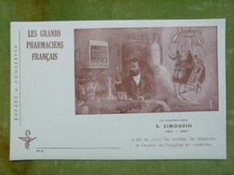Les Grands Pharmaciens Français - N° 6 - S. LIMOUSIN 1831-1887 - à Mis Au Point Les Cachets, Les Ampoules... - Buvards, Protège-cahiers Illustrés