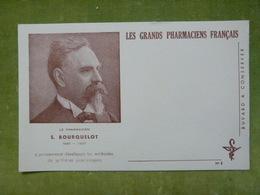Les Grands Pharmaciens Français - N° 5 - E. BOURQUELOT - 1851-1907 - A Développé Les Méthodes De Synthèses Biochimiques - Buvards, Protège-cahiers Illustrés