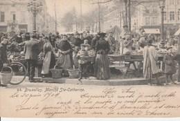 Belgique Bruxelles Marché Sainte Catherine - Markets