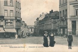 CPA - Belgique - Brussels - Bruxelles - St-Josse-ten-Noode - Chaussée De Louvain - St-Joost-ten-Node - St-Josse-ten-Noode