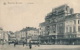 CPA - Belgique - Brussels - Bruxelles - St-Josse-ten-Noode - Le Marché - St-Joost-ten-Node - St-Josse-ten-Noode