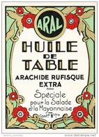 - FRANCE - ETIQUETTE HUILE DE TABLE ARAL - ARACHIDE RUFISQUE EXTRA - - Etiquettes