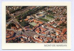 CP 40 MONT DE MARSAN LANDES  VUE AERIENNE Coup D Oeil Sur La Ville.. REF 230519 - Autres Communes