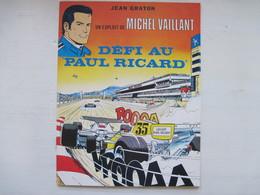 Un Exploit De Michel Vaillant : Defi Au Paul Ricard De Jean Graton (Auteur) TBE - Michel Vaillant