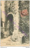 13. AUBAGNE . Vieille Ville . Porte Du Chateau .  CPA Animée . - Aubagne