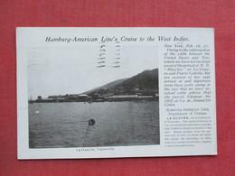 Private Mailing Card  1907 Cancel-   Venezuela - Hamburg American Line's Cruise To The West Indies    Ref 3375 - Venezuela