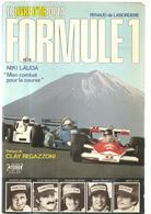 Le Livre D'Or De La Formule 1 1976 Niki Lauda Mon Combat Pour La Course Dédicace De Niki Lauda - Automobile - F1