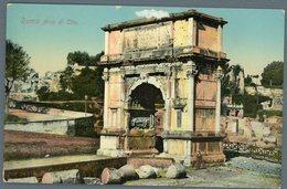 °°° Cartolina N. 134 Roma Arco Di Tito Nuova °°° - Roma (Rome)