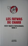 CHARB : Les Fatwas De Charb : Livre Chroniques Humour / Les échappés - Charlie Hebdo 2014 / TBE +++ - Livres, BD, Revues