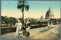 °°° Cartolina N. 137 Roma S.s. Pio X Nei Giardini Vaticani Col Suo Seguito Nuova °°° - Roma (Rome)