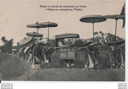 TONKIN Evêque En Tournée De Confirmation, Au Tonkin - Vietnam