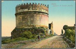 °°° Cartolina N. 140 Roma Sepolcro Di Cecilia Metella Nuova °°° - Roma (Rome)