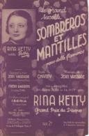 Partitions-SOMBREROS ET MANTILLES Paso Doble Flamenco Paroles De Chanty, Musique De J Vaissade - Partitions Musicales Anciennes