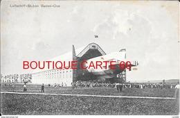 ALLEMAGNE - ZEPPELIN - LUFTSCHIFFHALLE - LUFTSCHIFF -STATION BADEN OOS - - Airships