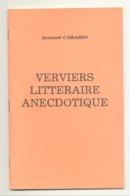 "VERVIERS 198..? "" Verviers Littéraire Anecdotique ""  De A CARABIN (van) - Belgique"