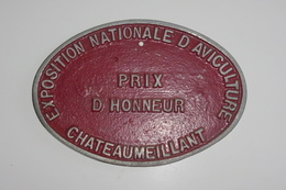 Plaque Metal Exposition Nationale D'aviculture - Prix D'honneur - Chateaumeillant - Plaques Publicitaires