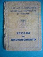 1945 COMITATO DI LIBERAZIONE PROVINCIALE DI VERONA  TESSERA DI RICONOSCIMENTO - Documenti