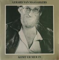 * LP *  GERARD VAN MAASAKKERS - KOMT ER MER IN (1978 On Stoof Records!) - Country & Folk