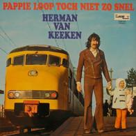* LP *  HERMAN VAN KEEKEN - PAPPIE LOOP TOCH NIET ZO SNEL (HOLLAND 1971 Ex!!!) - Andere - Nederlandstalig
