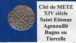 Lorraine  Metz   14  Eme Siecle - 476-1789 Monnaies Seigneuriales