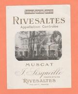 ETIQUETTE NEUVE RIVESALTES APPELLATION CONTROLEE MUSCAT F.SISQUEILLE PROPRIETAIRE RIVESALTES PYR.ORles - Languedoc-Roussillon