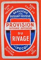 Une Carte à Jouer. Brasserie Du Rivage. Buxant-Roisse. Pecq. - Sin Clasificación