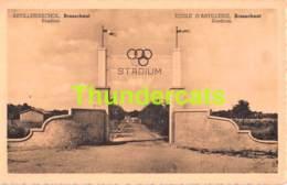 CPA ARTILLERIESCHOOL BRASSCHAAT STADION STADIUM ECOLE D'ARTILLERIE - Brasschaat