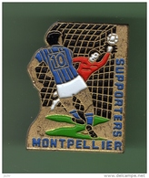 FOOT *** MONTPELLIER SUPPORTERS *** 1010 - Calcio