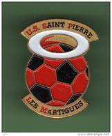 FOOT *** US St PIERRE LES MARTIGUES *** N°2 *** 1010 - Calcio
