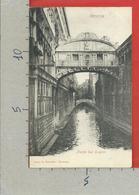 CARTOLINA NV ITALIA - VENEZIA - Ponte Dei Sospiri - BRASOLIN - 9 X 14 - Venezia