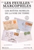 Les Boites Mobiles De La Voie De Terre - Philately And Postal History