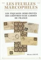 Les Piquages Semi Privés Des Chiffres Taxe Carrés De France - Philately And Postal History