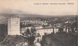 Cartolina - Postcard / Non Viaggiata - Unsent /  Vittorio Veneto, Castello S. Martino. - Treviso