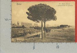 CARTOLINA NV ITALIA - ROMA - Via Appia Nuova E Acquedotto Di Claudio - 9 X 14 - Roma (Rome)