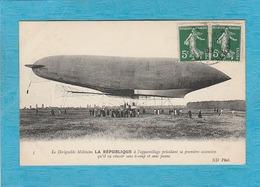 Le Dirigeable Militaire La République à L'appareillage Précédant Sa Première Ascension Qu'il Va Réussir Sans à-coup .... - Zeppeline
