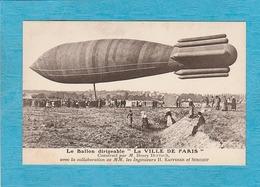 Le Ballon Dirigeable '' La Ville De Paris '' Construit Par M. Henry Deutsch. Avec La Collaboration De MM. Ingénieures... - Dirigeables