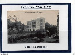 14 - VILLERS SUR MER- (Villa Le Donjon) - Villers Sur Mer