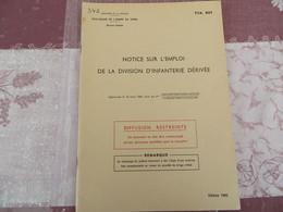 TTA 907 - Notice Sur L'emploi De La Division D'infanterie Dérivée - 341/05 - Books, Magazines, Comics