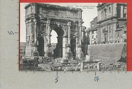 CARTOLINA NV ITALIA - ROMA - Foro Romano - Arco Di Settimio Severo - 9 X 14 - Roma (Rome)