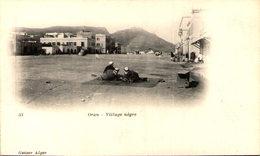 ORAN - Village Nègre - Oran