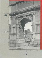 CARTOLINA NV ITALIA - ROMA - Foro Romano - Arco Di Tito E Colosseo - 9 X 14 - Roma (Rome)