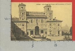 CARTOLINA NV ITALIA - ROMA - Villa Medici - Palazzo Dell'Accademia Di Francia - 9 X 14 - Roma (Rome)