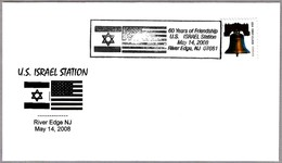 60 Years Of FRIENDSHIP U.S. - ISRAEL. 60 Años De Amistad USA-Israel. River Edge NJ 2008 - Judaísmo